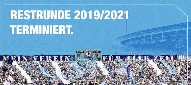 Restrunde 2019 – 2021 terminiert.